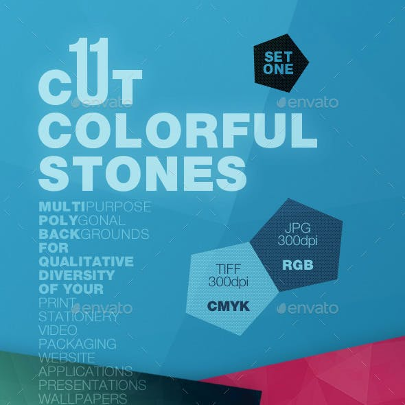 11 Cut Colorful Stones Backgrounds — CMYK and RGB