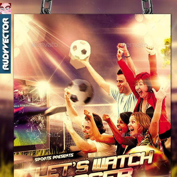 Let's Watch Soccer Game Night Flyer