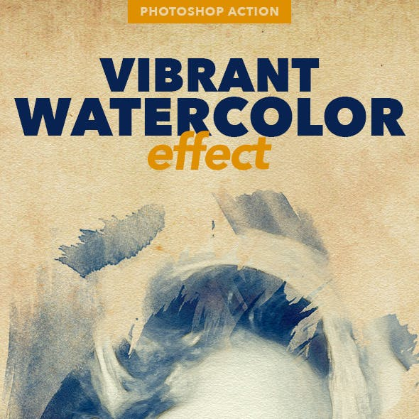 Vibrant Watercolor Effect - Photoshop Action