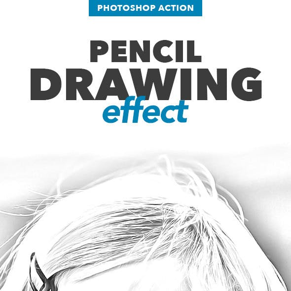 Pencil Drawing Effect - Photoshop Action