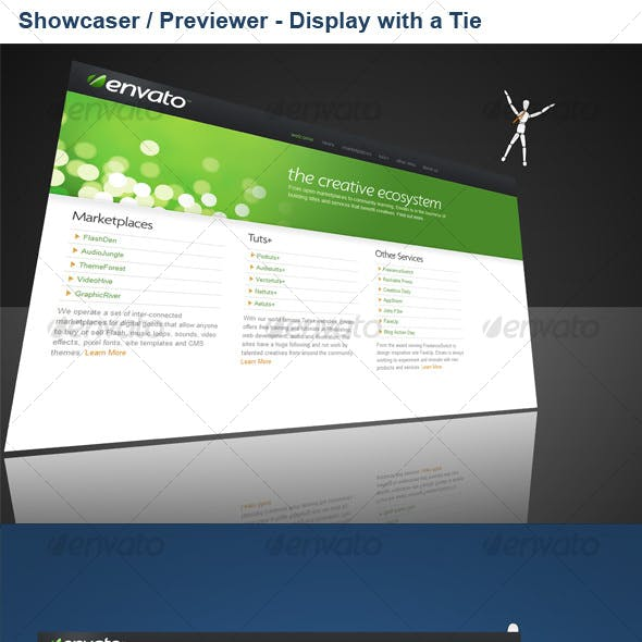 Showcaser / Previewer – Display with a Tie