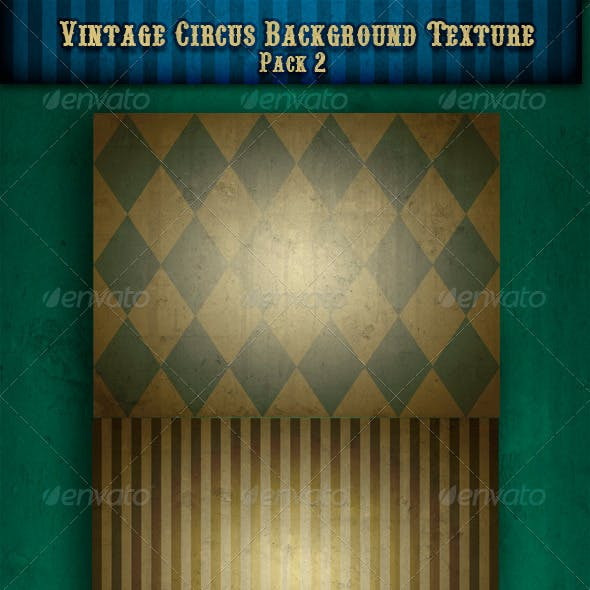 Vintage Circus Backgrounds/Textures Pack 2
