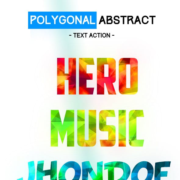 Polygonal Abstract Text Action