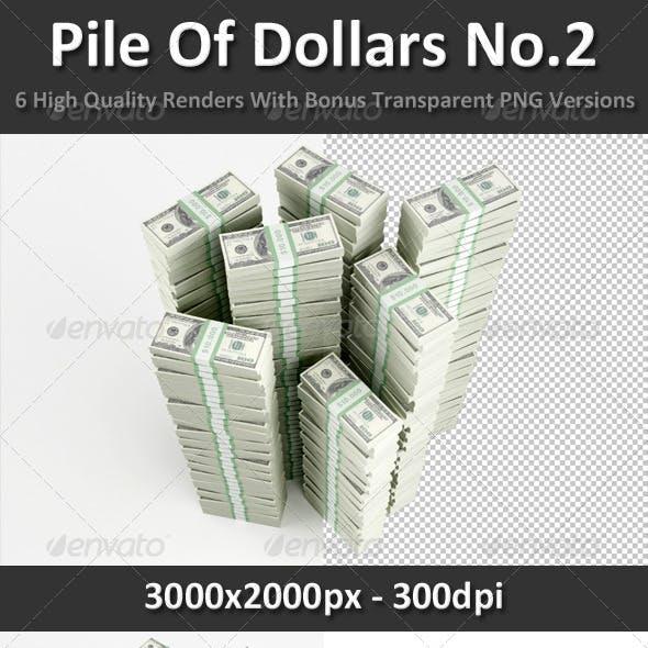 Pile Of Dollars No.2