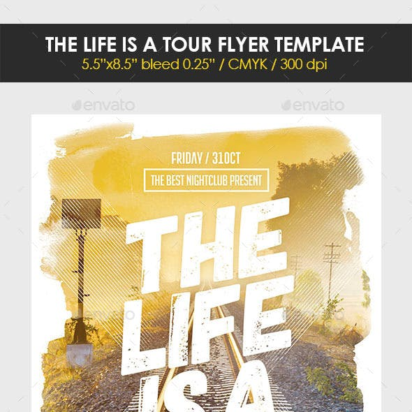 The Life is a Tour Flyer Template