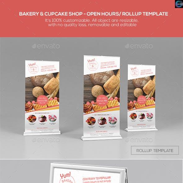 Bakery & Cupcake Shop-Open Hours/ RollUp Template
