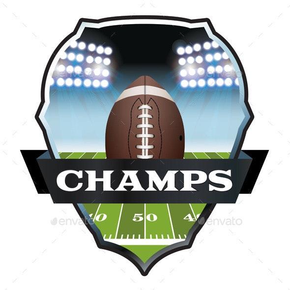American Football Champs Badge Illustration - Sports/Activity Conceptual