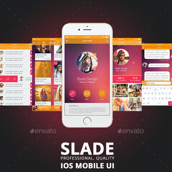 SLADE Professional Quality IOS mobile UI DESIGN