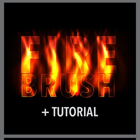 Fire Brushes for Realistic Effect