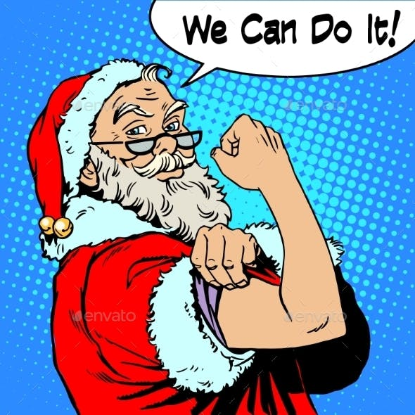 Santa Claus We Can Do It Power Protest Christmas