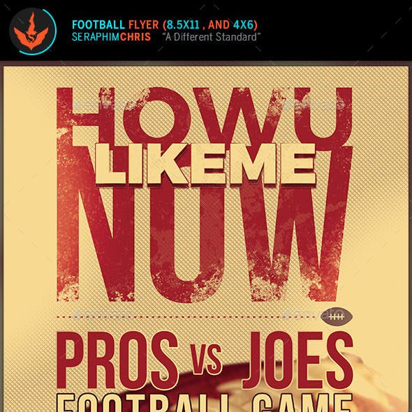 How U Like Me Now: Football Flyer Template