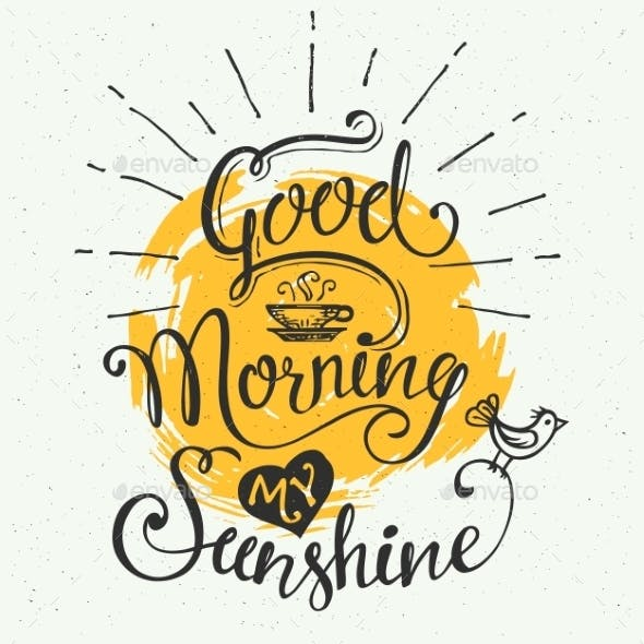 Good Morning My Sunshine