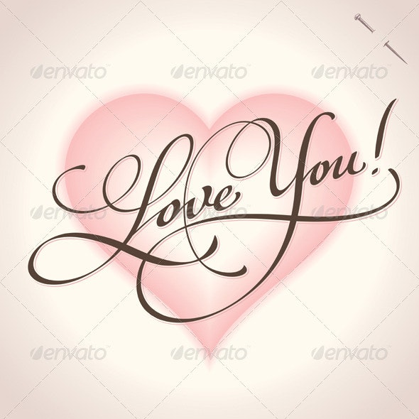 'Love You' Hand Lettering (vector) - Valentines Seasons/Holidays