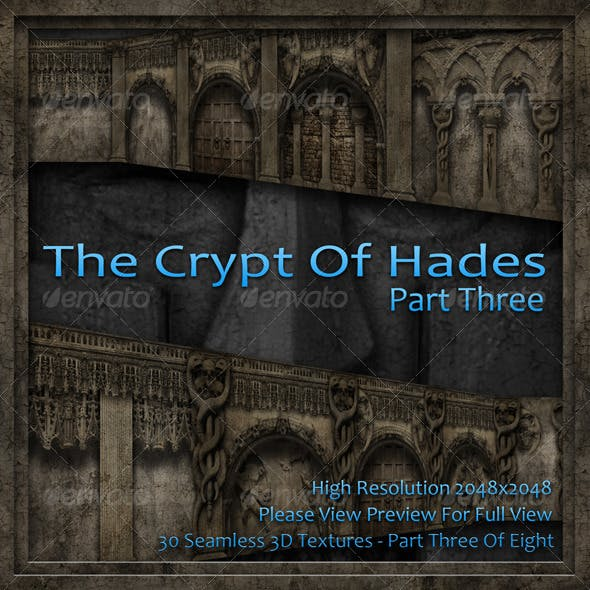 The Crypt Of Hades - Part Three Of Eight
