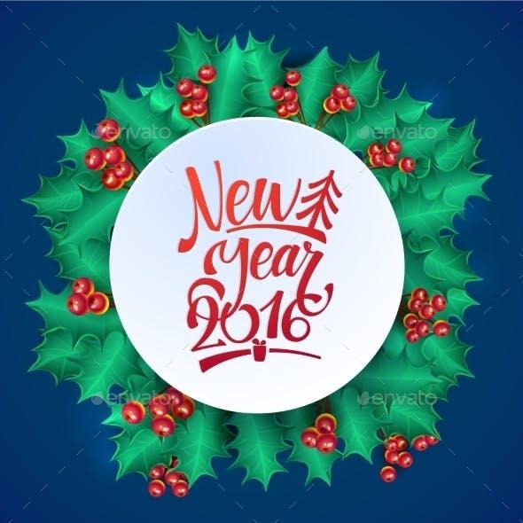 Happy New Year CalligraphyHolly Wreath Card