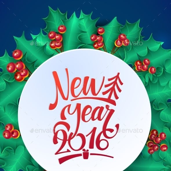 Happy New Year Calligraphy Holly Wreath Card