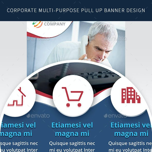 Multi-Purpose Corporate Roll up Banner Design in 3 Sizes
