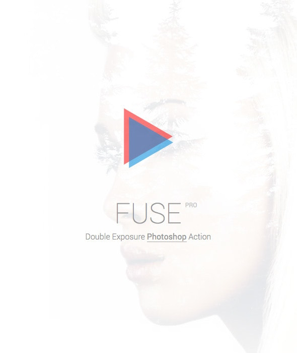FUSE Pro - Double Exposure Photoshop Action - Photo Effects Actions