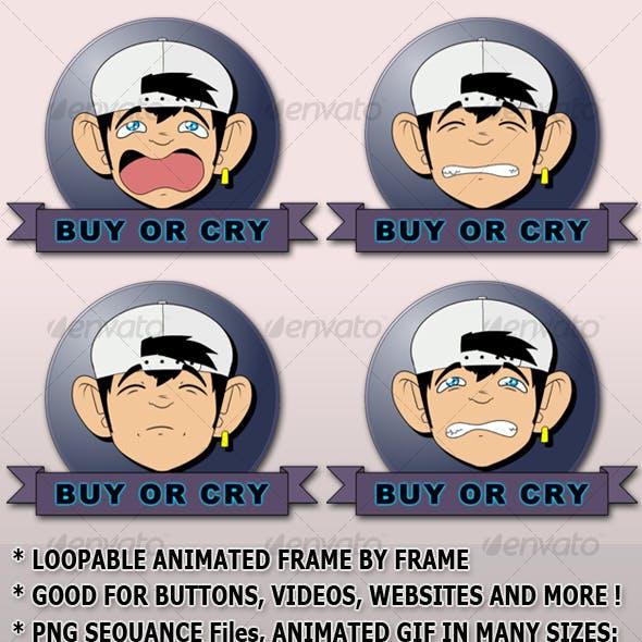 Buy or Cry - (ANIMATED BONUS!)
