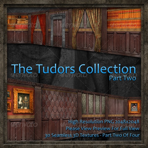 The Tudors Collection - Part Two.  - Miscellaneous Textures