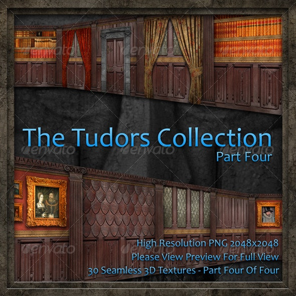 The Tudors Collection - Part Four Of Four  - Miscellaneous Textures
