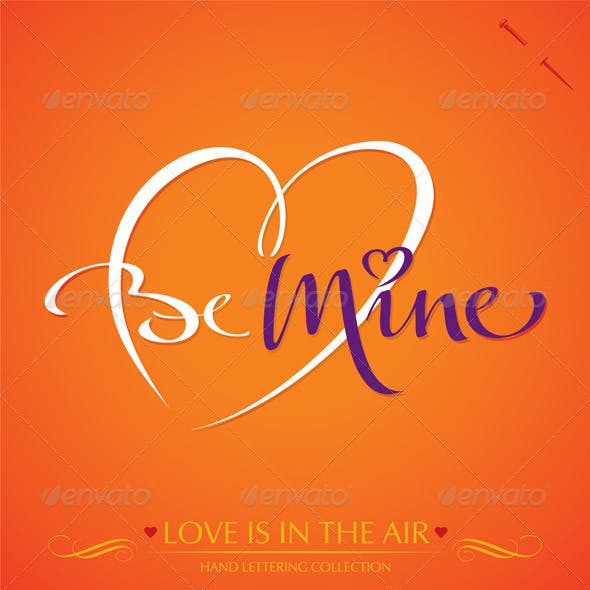 'Be Mine' Hand Lettering