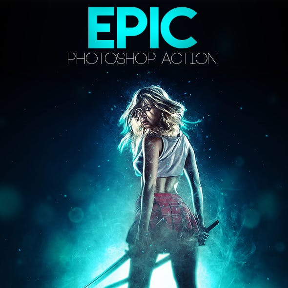 Epic Photoshop Action