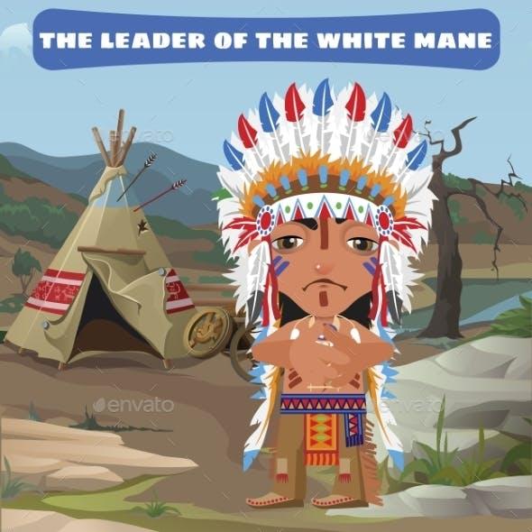 Leader Indian Camp in the Wild Landscape