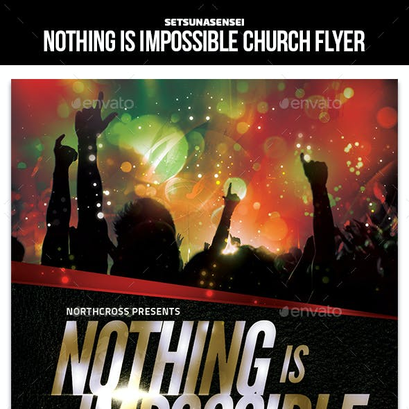 Nothing Is Impossible Church Flyer