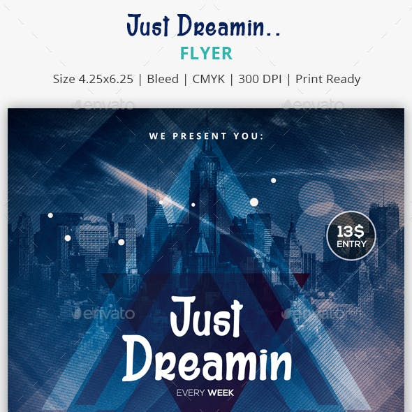 Just Dreamin - PSD Flyer