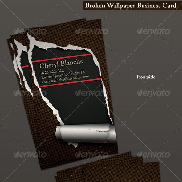 Broken Wallpaper Business Card