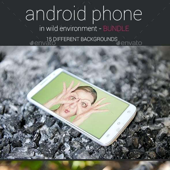 Android Phone in Wild Environment Bundle