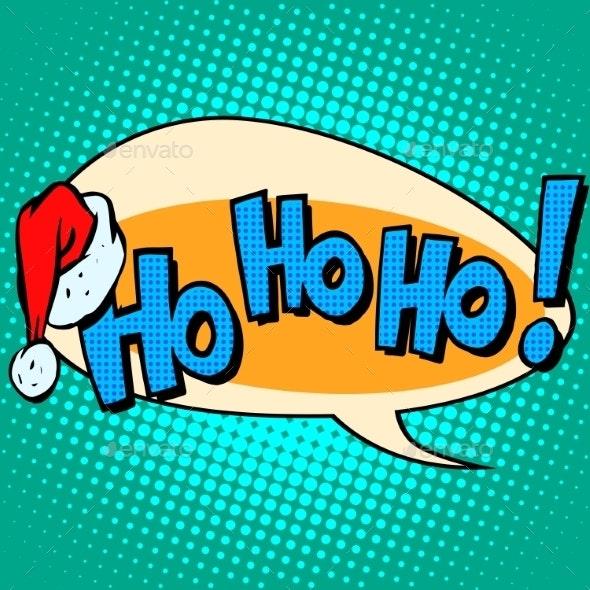 Hohoho Santa Claus Good Laugh Comic Bubble Text