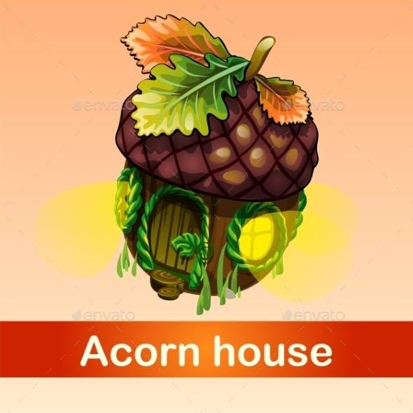 Fabulous House Of Acorn