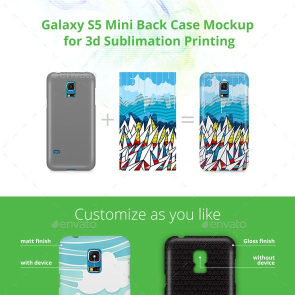 Galaxy S5 Mini Case Design Mockup for 3d Sublimation Printing - Back View