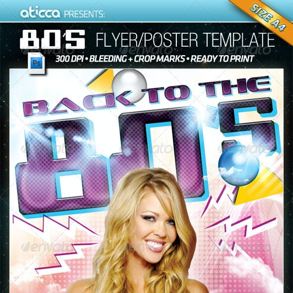 Back to 80's - Flyer & Poster Template