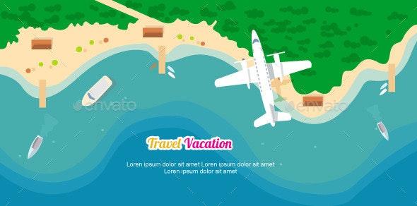 Travel Vacation - Travel Conceptual