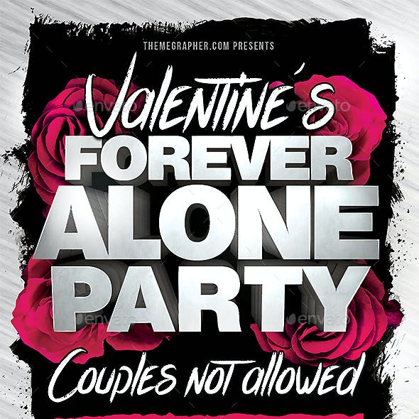 Valentine's Forever Alone Party