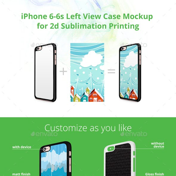 iPhone 6-6s Case Design Mockup for 2d Sublimation Printing - Left View