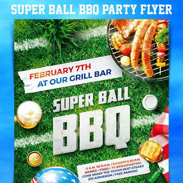 Super Ball BBQ Party Flyer