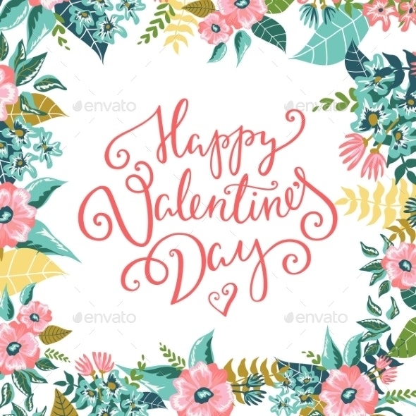 Happy Valentines Day Card - Flowers & Plants Nature