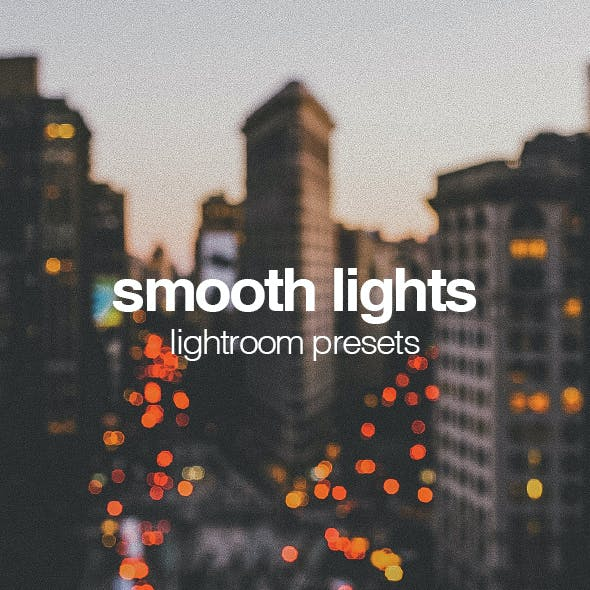 Smooth Lights Lightroom Presets
