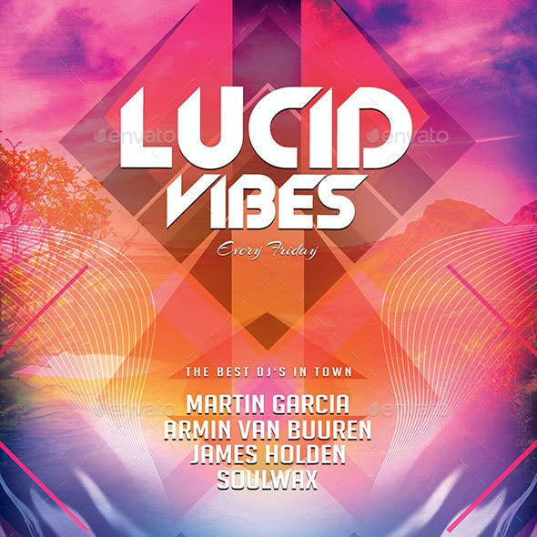 Lucid Vibes Flyer