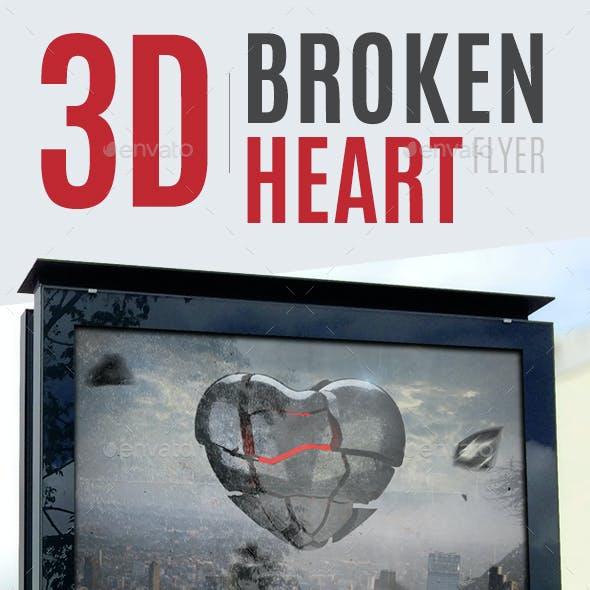 3D Broken Heart Flyer