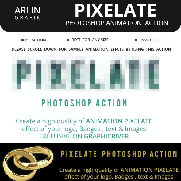 Pixelate Animation Action