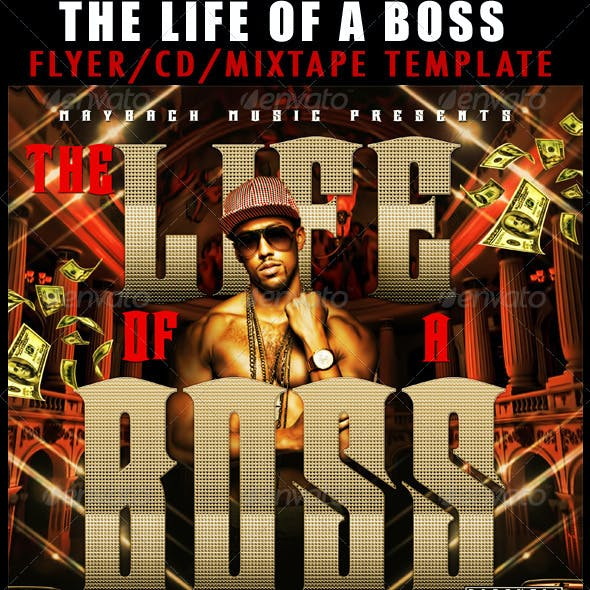 The Life Of A Boss Mixtape / Flyer or CD Template