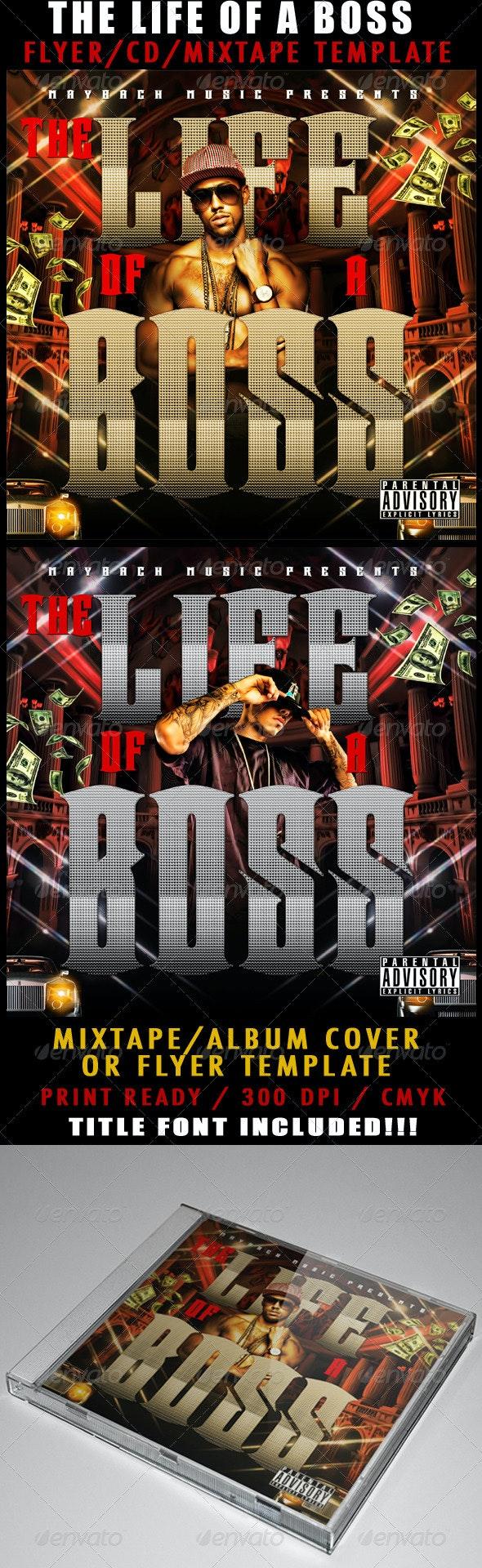 The Life Of A Boss Mixtape / Flyer or CD Template - CD & DVD Artwork Print Templates