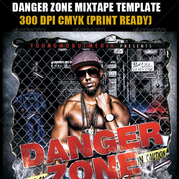 Danger Zone Mixtape Template