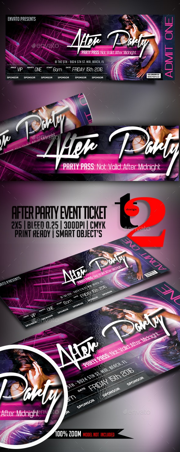 Print Ready Event Ticket-After Party - Clubs & Parties Events