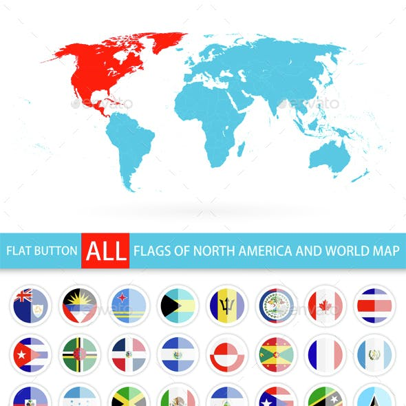 Flat Round Flags of North America Complete Set and World Map